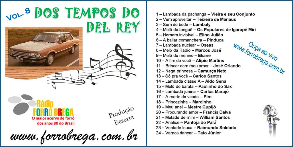 Vol 08 – Dos tempos do Del Rey